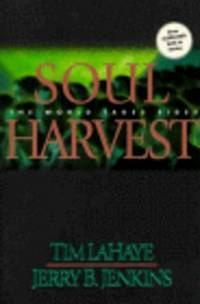 LEFT BEHIND: SOUL HARVEST