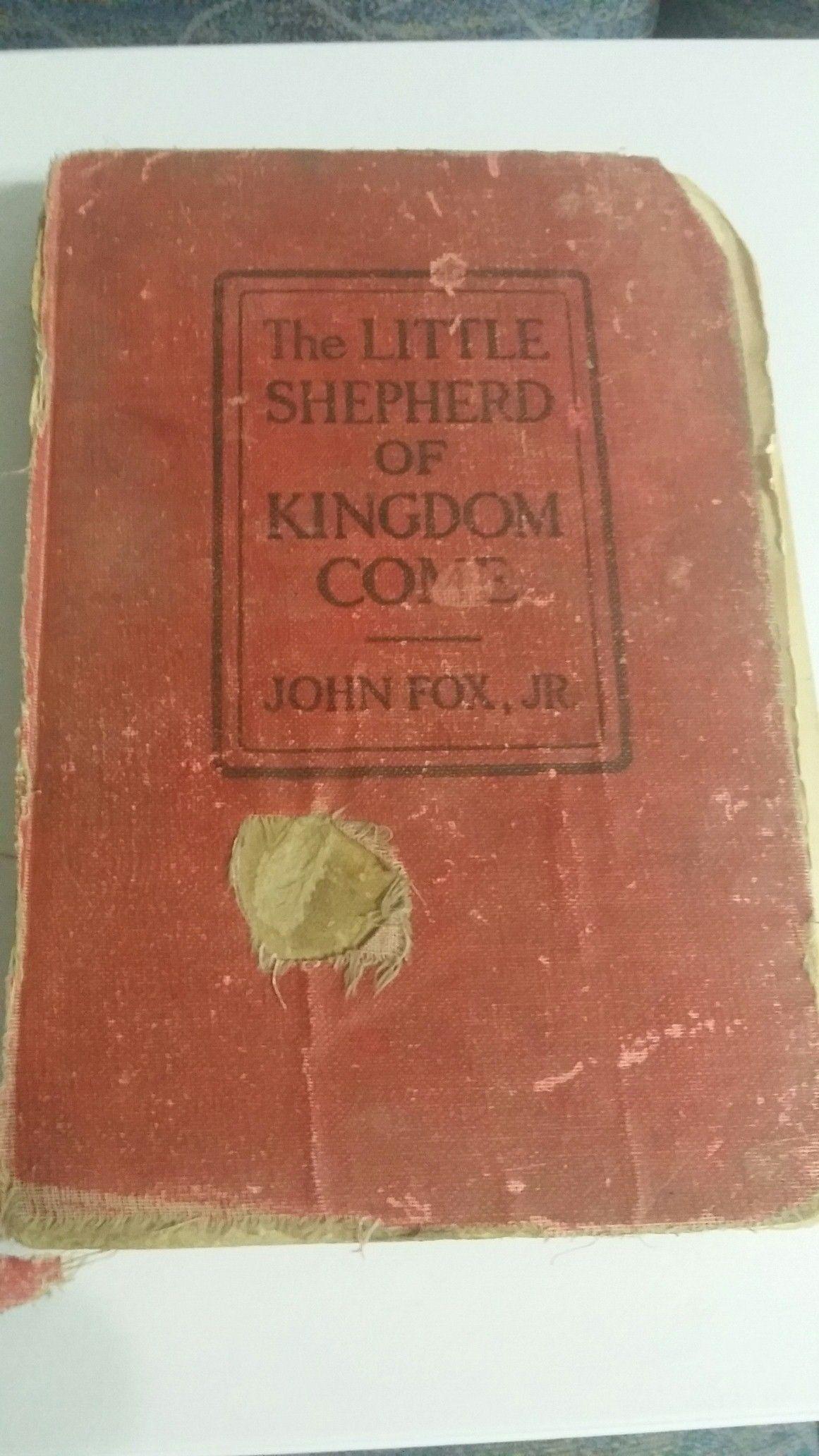 The Little Shepherd Of Kingdom Come By John Fox Jr First border=