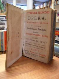 Opera -  Interpretatione et notis illustravit Carolus Ruæus, Soc. Jesu, jussu Christianissimi regis, ad usum serenissimi Delphini,