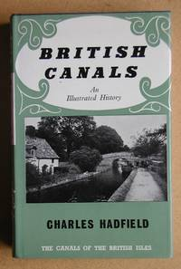 British Canals: An Illustrated History.