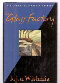 THE GLASS FACTORY: A FILOMENA BUSCARSELA MYSTERY