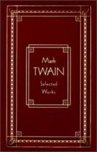 image of Mark Twain: Selected Works, Deluxe Edition (Burlesque Autobiography/the Prince)