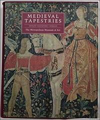 Medieval Tapestries in the Metropolitan Museum of Art.