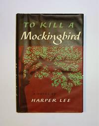 To Kill A Mockingbird by Harper Lee - 1960