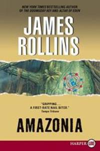 Amazonia by James Rollins - 2011-09-04