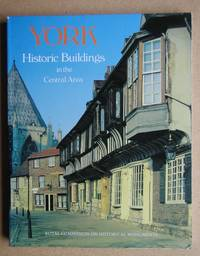 image of York: Historic Buildings in the Central Area. A Photographic Record.