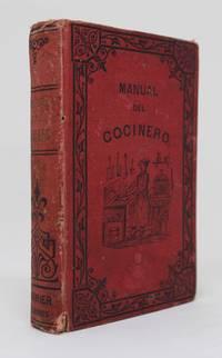 Manual del Cocinero, Cocinera, Repostero, Confitero y Botellero