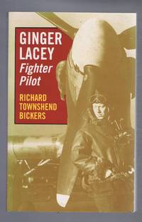 Ginger Lacey, Fighter Pilot: Battle of Britain Top Scorer
