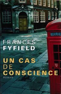 Un cas de conscience by Fyfield Frances  Champon Alexis - Paperback - 2000 - from davidlong68 (SKU: 7934)