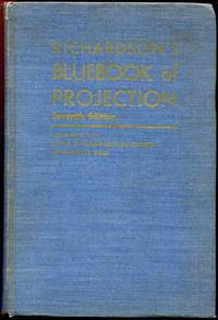 F. H. Richardson's Bluebook Of Projection.