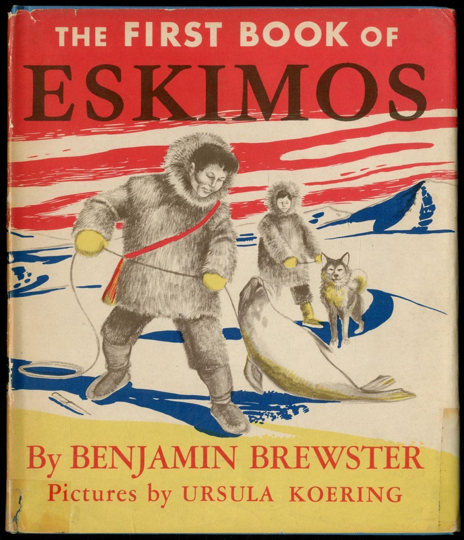 The First Book Of Eskimos By Benjamin BREWSTER