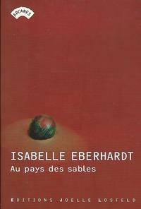 Au pays des sables Les Editions du Centenaire 1904-2004 Composées par Marie-Odile Delacour...