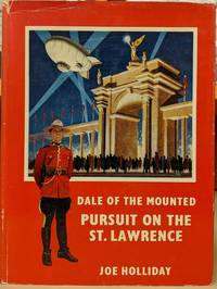 image of Dale of the Mounted: Pursuit on the St. Lawrence