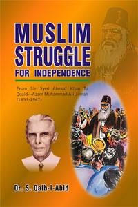 MUSLIM STRUGGLE FOR INDEPENDENCE