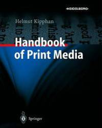 Handbook of Print Media by Springer - Hardcover - 2001-06-07 - from Books Express and Biblio.com