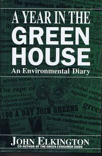 A Year in the Greenhouse: An Environmental Diary