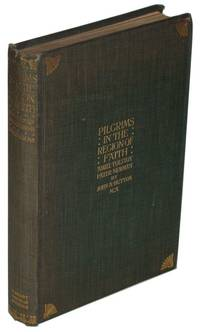 Pilgrims. In The Region Of Faith. Amiel Tolstoy. Pater Newman. A Thesis with Illustrations