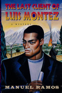 The Last Client of Luis Montez A Mystery