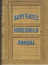Aunt Kate's Household Annual