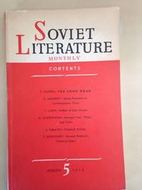 Soviet Literature Monthly 1955 Nos 5, 6 and 7.