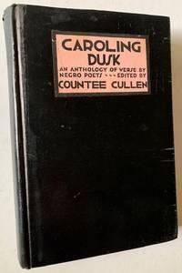 image of Caroling Dusk: An Anthology of Verse by Negro Poets