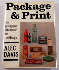 image of Package and Print: The Development of Container and Label Design