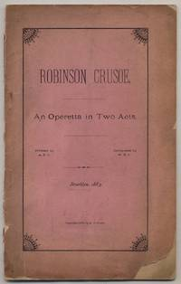 Robinson Crusoe: An Operetta in Two Acts