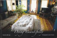Dying Beautifully.  The Story of One Man's Beautiful Death and How Dying Consciously Can Change Everything  SIGNED, LIMITED [SCARCE] by  Billie Best - Paperback - Signed First Edition - 2009 - from Monroe Bridge Books, SNEAB Member (SKU: 006932)