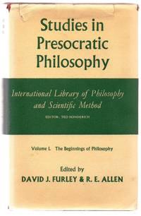 Studies in Presocratic Philosophy Vol. I: The Beginnings of Philosophy
