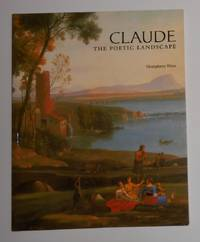 Claude - the Poetic Landscape (National Gallery, London 26 January - 10 April 1994)