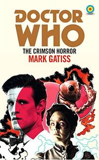 Doctor Who: The Crimson Horror Target Collection