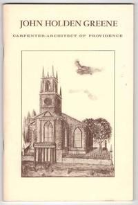 John Holden Greene: Carpenter-Architect of Providence