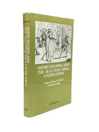 HENRY FIELDING AND THE AUGUSTAN IDEAL UNDER STRESS: 'Nature's Dance of Death' and other Studies