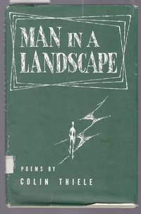 image of Man in the Landscape - Poems By Colin Thiele