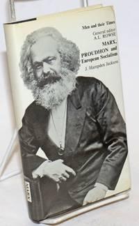 Marx, Proudhon and European socialism