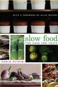 image of Slow Food(The Case For Taste)