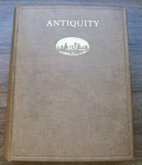 Antiquity: a Quarterly Review of Archaeology - Volume 1