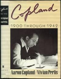 Copland: 1900 Through 1942