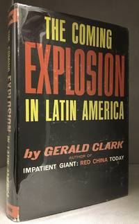The Coming Explosion in Latin America