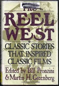 The Reel West.  Classic Stories That Inspired Classic Films