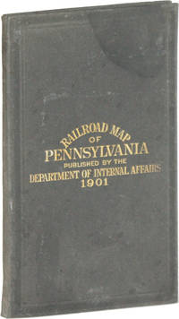 Railroad Map of Pennsylvania. Published by the Department of Internal Affairs, 1901