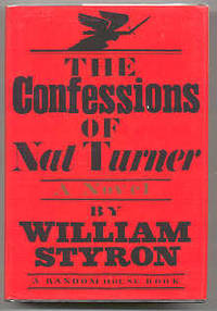 NY: Random House, 1967. First edition, first prnt. Signed by Styron on the half-title page. Spine he...