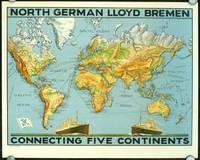 North German Lloyd Bremen Connecting Five Continents.