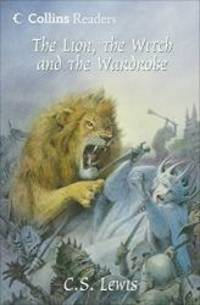image of The Lion, the Witch and the Wardrobe (Collins Readers)