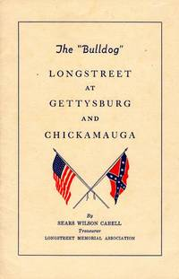 "The ""Bulldog"" Longstreet at Gettysburg and Chickamauga"