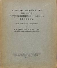 Lists of Manuscripts formerly in Peterborough Abbey Library. With preface  and identifications.