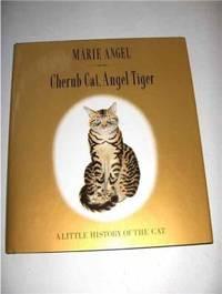 Cherub Cat, Angel Tiger: A Little History of the Cat
