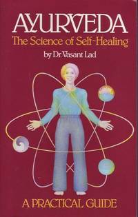 image of Ayurveda: The Science of Self-Healing-A Practical Guide