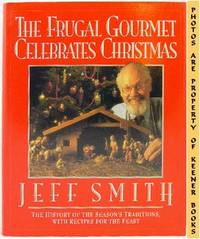 The Frugal Gourmet Celebrates Christmas by  Craig (Culinary Consultant)  Jeff (Author) / Wollam - First Edition: First Printing - 1992 - from KEENER BOOKS (Member IOBA) (SKU: 002217)