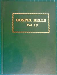 Gospel Bells volume 19